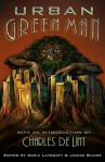 The Urban Green Man Anthology